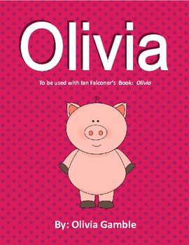 Olivia The Pig Literacy Unit