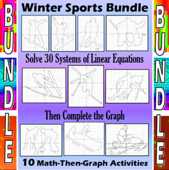 Winter Sports - 9 Math-Then-Graph - 30 Systems Activities Bundle