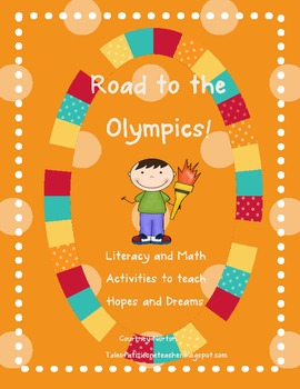 Olympic Hopes and Dreams - Literacy, Math and Writing