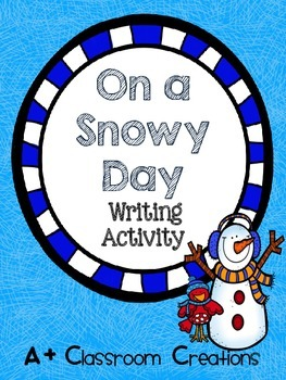 On A Snowy Day Writing Activity