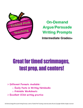 On-Demand Argue/Persuade Writing Prompts