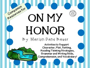 On My Honor by Marion Dane Bauer: A Complete Novel Study!