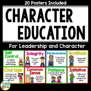 Character Education Posters  - 20 Posters!