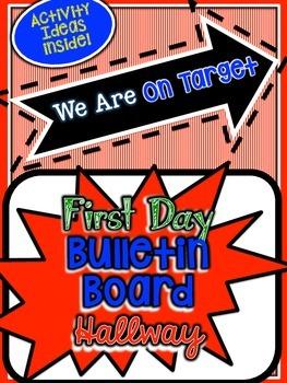 On Target: First Day, Bulletin Board, Hallway Ideas