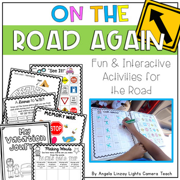 On The Road Again: Fun & Interactive Activities for the Ro