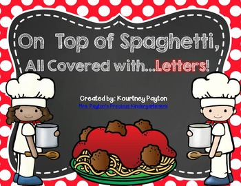 On Top of Spaghetti, All Covered with...Letters!