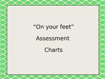 On Your Feet Assessment Charts