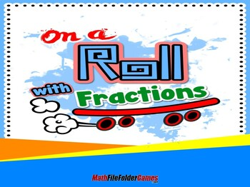 On a Roll with Fractions