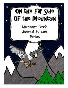 On the Far Side of the Mountain Literature Circle Journal