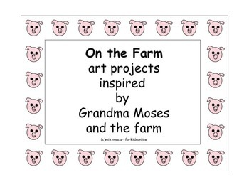 On the Farm art projects