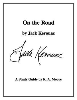 """""""On the Road"""" by Jack Kerouac: A Study Guide"""