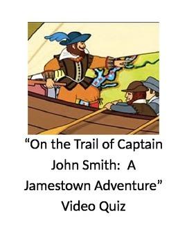 """On the Trail of Captain John Smith:  A Jamestown Adventur"