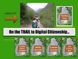 On the Trail to Digital Citizenship:  Developing a Topic