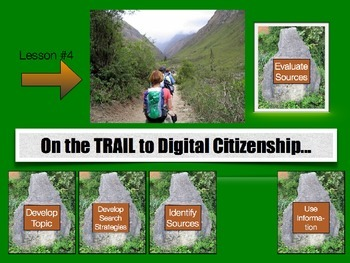 On the Trail to Digital Citizenship:  Evaluate Sources and