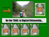 On the Trail to Digital Citizenship:  Recognize How to Use