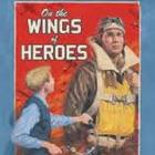On the Wings of Heroes Novel Unit
