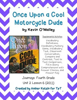 Once Upon a Cool Motorcycle Dude 4th Grade Journeys Unit 2