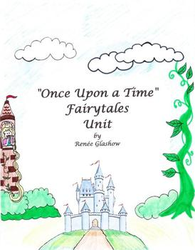Once Upon a Time Fairytales Unit