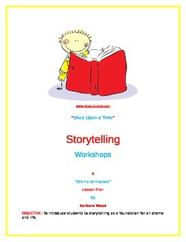 """""""Once Upon a Time""""  (Storytelling Unit)"""