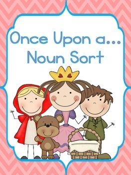 Once Upon a...Noun Sort