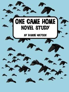 One Came Home Novel Study by Dianne Watson
