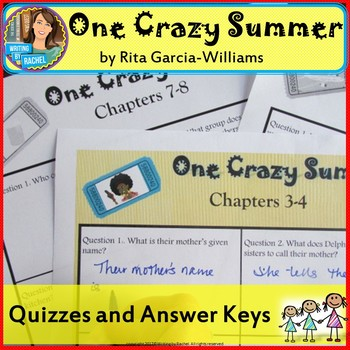One Crazy Summer--Comprehension Quizzes and Answer Keys