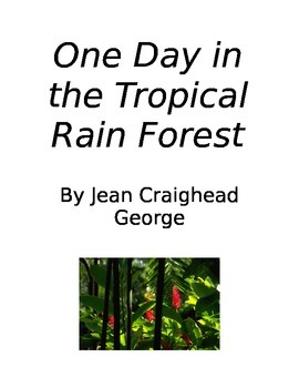 One Day in the Tropical Rain Forest Literature Circle Assi
