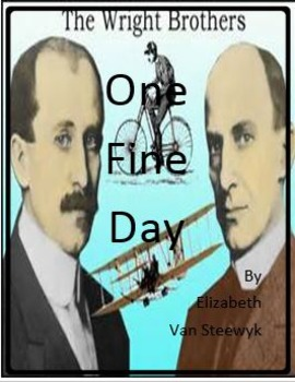 One Fine Day by Elizabeth Van Steewyk - Imagine It - 6th Grade