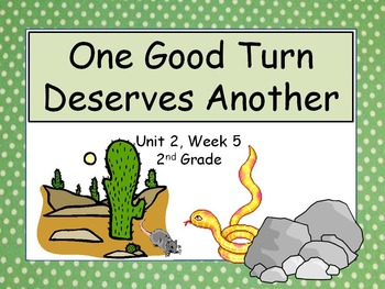 One Good Turn Deserves Another, 2nd Grade, PowerPoint