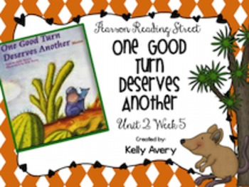 One Good Turn Deserves Another Reading Street 2nd Grade 2.5