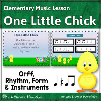 One Little Chick: Orff, Rhythm, Form and Instruments (Eigh
