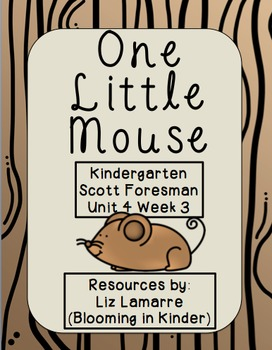 One Little Mouse Kindergarten Scott Foresman Resouce Packet