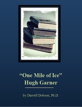 """One Mile of Ice"" Hugh Garner Short Story"