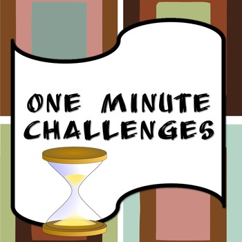 One Minute Challenges