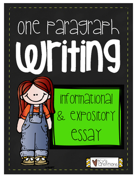 One Paragraph Writing: Informational and Expository Essays