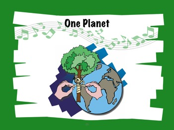 Earth Day Song Kit: One Planet song, Piano/vocal score, PP