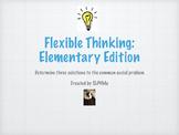 Flexible Thinking: Elementary Edition