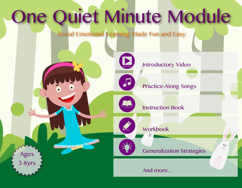 One Quiet Minute Module | Mindfulness-Based Social Emotion