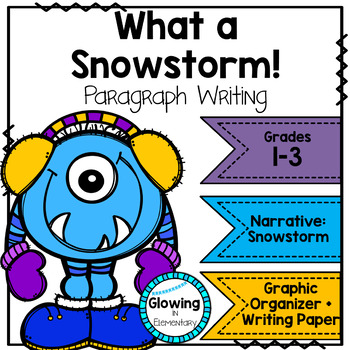 One Snowy Day Paragraph Narrative Writing