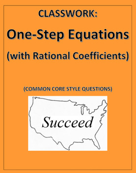 One-Step Equation with Rational Coefficients: Common Core