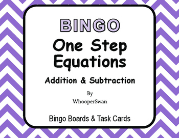 One Step Equations (Addition & Subtraction) - BINGO and Ta