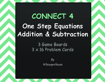 One Step Equations (Addition & Subtraction) - Connect 4 Game