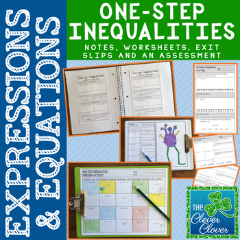 One-Step Inequalities - Notes, Worksheets, Exit Slips and