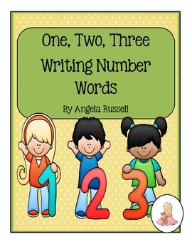One, Two, Three ~ Writing Number Words