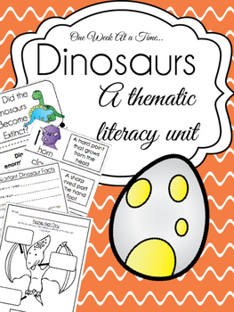 One Week at A Time - Dinosaur Thematic Literacy Unit