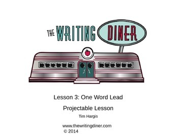 One Word Lead from The Writing Diner