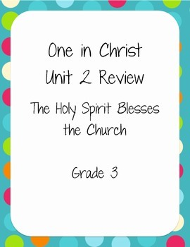 One in Christ Unit 2 Review - Grade 3