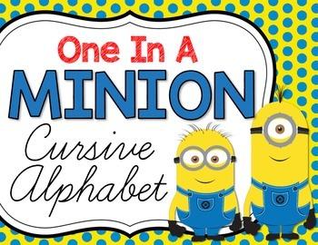 One in a Minion Cursive Alphabet