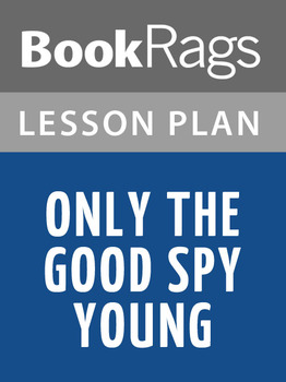 Only the Good Spy Young Lesson Plans