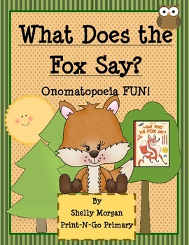 Onomatopoeia Fun With What Does the Fox Say?